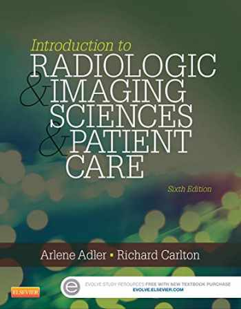 9780323315791-0323315798-Introduction to Radiologic and Imaging Sciences and Patient Care