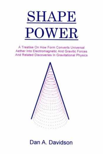 9780962632150-0962632155-Shape Power
