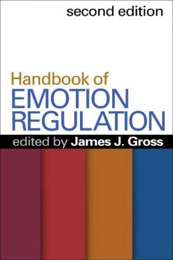 9781462503506-1462503500-Handbook of Emotion Regulation, Second Edition