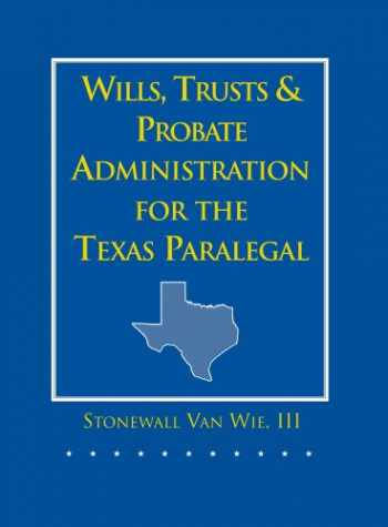 9780314045553-0314045554-Wills, Trusts, and Probate Administration for the Texas Paralegal