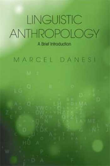 9781551304892-1551304899-Linguistic Anthropology: A Brief Introduction