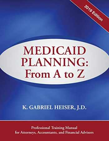 9781941123102-1941123104-Medicaid Planning: A to Z (2019 ed.)