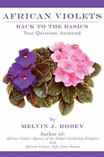 9781425962012-1425962017-African Violets Back to the Basics: Your Questions Answered