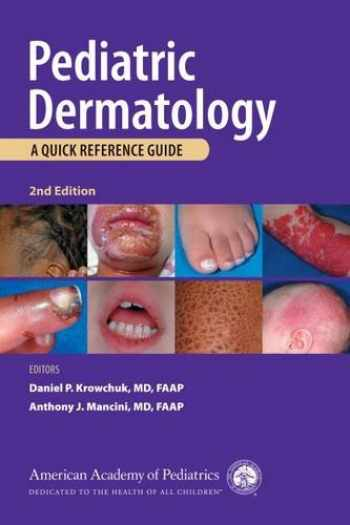 9781581106053-158110605X-Pediatric Dermatology: A Quick Reference Guide