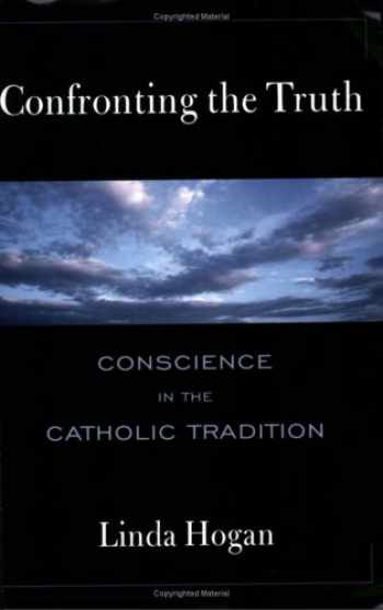 9780809139811-0809139812-Confronting the Truth: Conscience in the Catholic Tradition