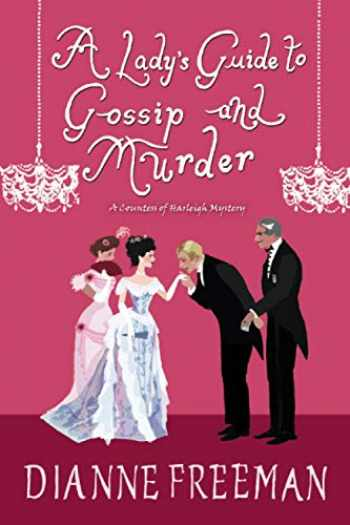 9781496716910-1496716914-A Lady's Guide to Gossip and Murder (A Countess of Harleigh Mystery)
