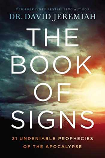 9780785229551-0785229558-The Book of Signs: 31 Undeniable Prophecies of the Apocalypse