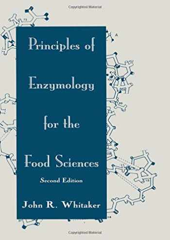 9780824791483-0824791487-Principles of Enzymology for the Food Sciences (Food Science and Technology)