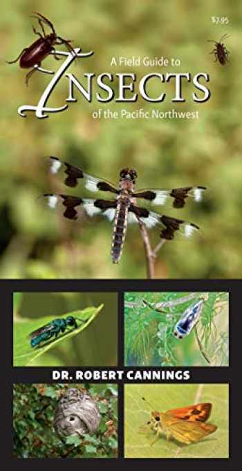 9781550178340-1550178342-A Field Guide to Insects of the Pacific Northwest