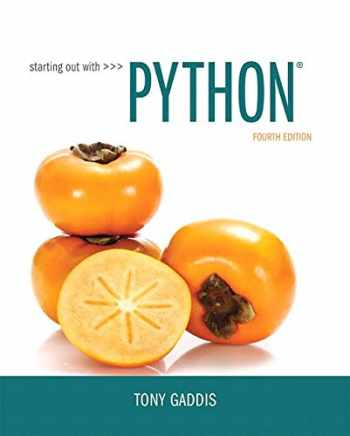 9780134444321-0134444329-Starting Out with Python (4th Edition)
