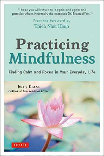 9780804852609-080485260X-Practicing Mindfulness: Finding Calm and Focus in Your Everyday Life