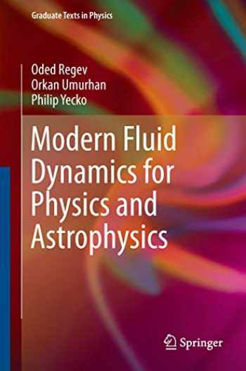 9781493931637-1493931636-Modern Fluid Dynamics for Physics and Astrophysics (Graduate Texts in Physics)