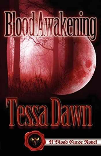 9781937223007-1937223000-Blood Awakening (Blood Curse Series book 2)