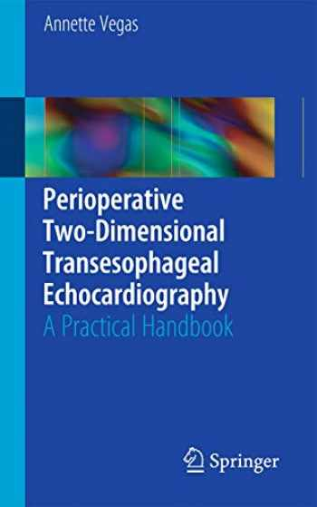 9781441999511-1441999515-Perioperative Two-Dimensional Transesophageal Echocardiography: A Practical Handbook