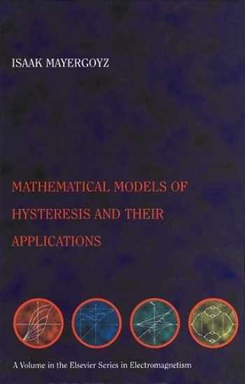 9780124808737-0124808735-Mathematical Models of Hysteresis and their Applications: Second Edition (Electromagnetism)