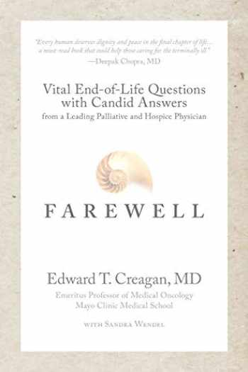 9780991654482-099165448X-Farewell: Vital End-of-Life Questions with Candid Answers from a Leading Palliative and Hospice Physician