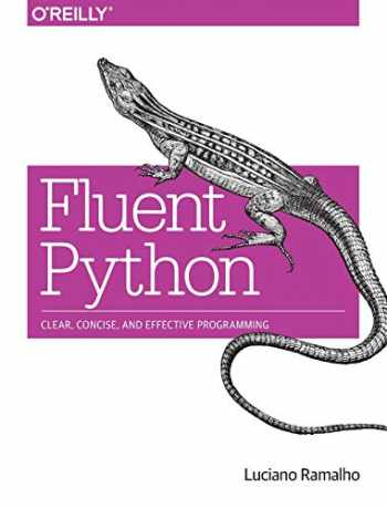 9781491946008-1491946008-Fluent Python: Clear, Concise, and Effective Programming
