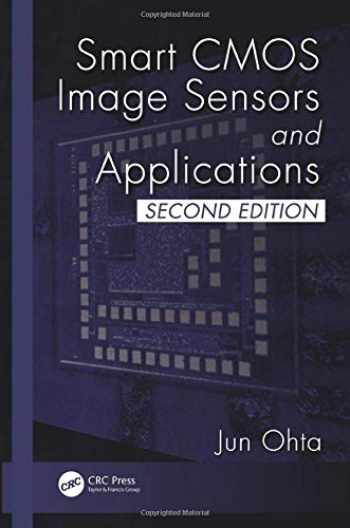 9781498764643-1498764649-Smart CMOS Image Sensors and Applications (Optical Science and Engineering)