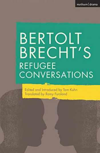 9781350044999-1350044997-Bertolt Brecht's Refugee Conversations