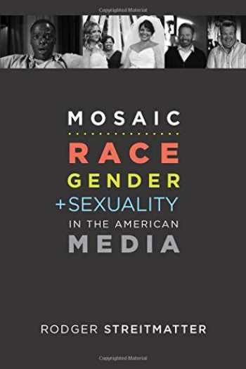 9780578474021-0578474026-Mosaic…Race Gender + Sexuality in the American Media
