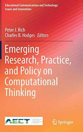 9783319526904-3319526901-Emerging Research, Practice, and Policy on Computational Thinking (Educational Communications and Technology: Issues and Innovations)