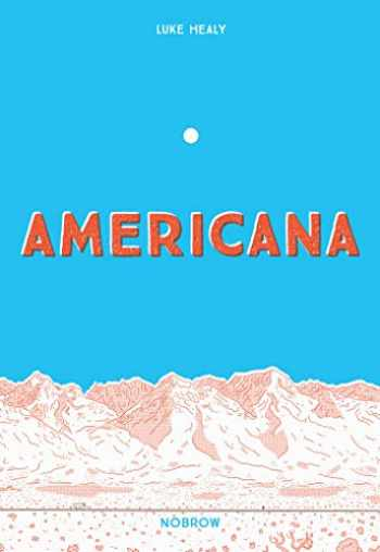9781910620618-1910620610-Americana (And The Act Of Getting Over It.)