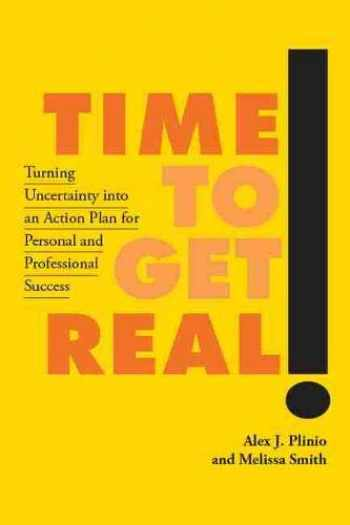 9781978804616-197880461X-Time to Get Real!: Turning Uncertainty into an Action Plan for Personal and Professional Success