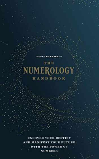 9781592338740-1592338747-The Numerology Handbook: Uncover your Destiny and Manifest Your Future with the Power of Numbers