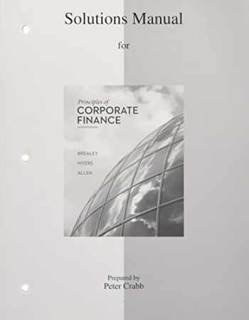 9780077502478-0077502477-Solutions Manual to accompany Principles of Corporate Finance