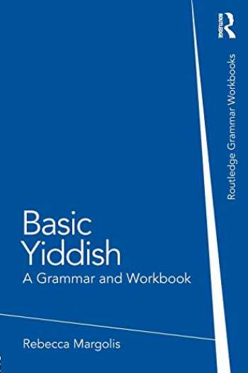 9780415555227-0415555221-Basic Yiddish: A Grammar and Workbook (Grammar Workbooks)