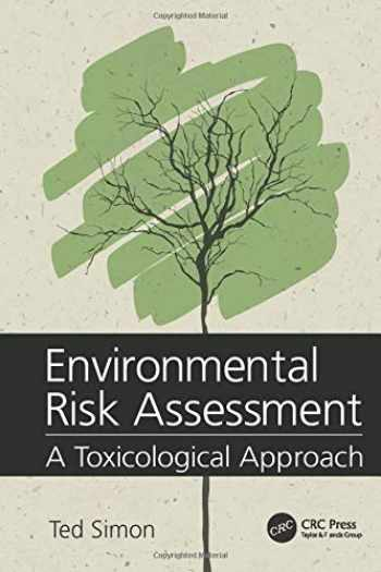 9781138033832-1138033839-Environmental Risk Assessment: A Toxicological Approach