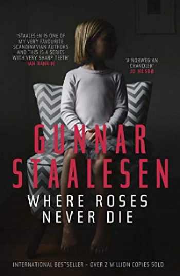 9781910633090-1910633097-Where Roses Never Die (18) (Varg Veum Series)
