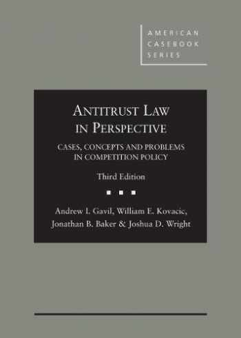 9780314266057-0314266054-Antitrust Law in Perspective: Cases, Concepts and Problems in Competition Policy (American Casebook Series)