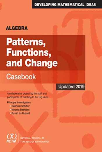 9780873539364-0873539362-Algebra: Patterns, Functions, and Change Casebook