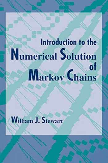 9780691036991-0691036993-Introduction to the Numerical Solution of Markov Chains