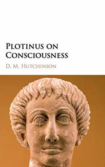 9781108424769-1108424767-Plotinus on Consciousness