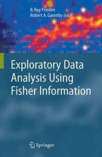 9781846285066-1846285062-Exploratory Data Analysis Using Fisher Information