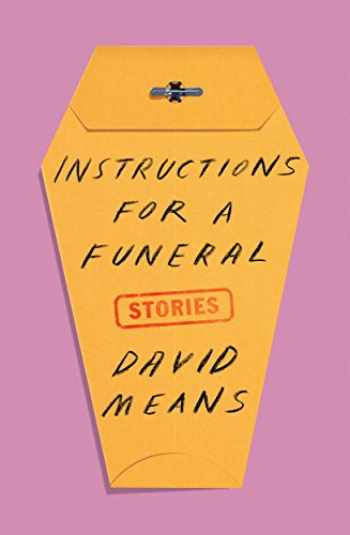 9780374279813-0374279810-Instructions for a Funeral: Stories
