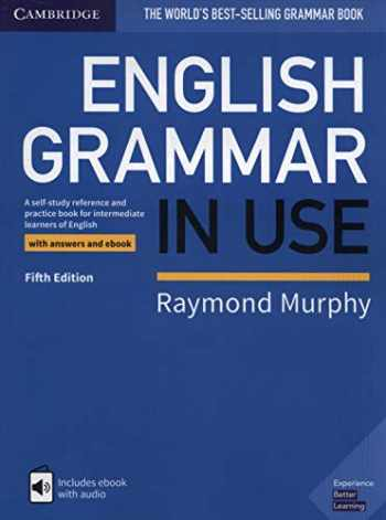 9781108586627-1108586627-English Grammar in Use Book with Answers and Interactive eBook: A Self-study Reference and Practice Book for Intermediate Learners of English