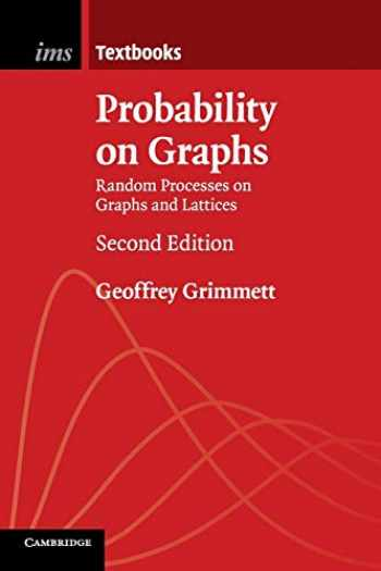9781108438179-1108438172-Probability on Graphs (Random Processes on Graphs and Lattices)