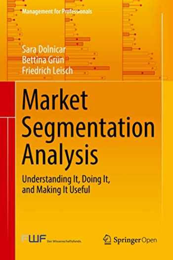 9789811088179-9811088179-Market Segmentation Analysis: Understanding It, Doing It, and Making It Useful (Management for Professionals)