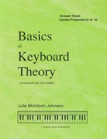 9781891757112-1891757113-Basics of Keyboard Theory: Answer Book Levels Preparatory to 10