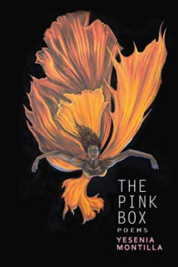 9780996139076-0996139079-The Pink Box (Willow Books Emerging Poets & Writers)