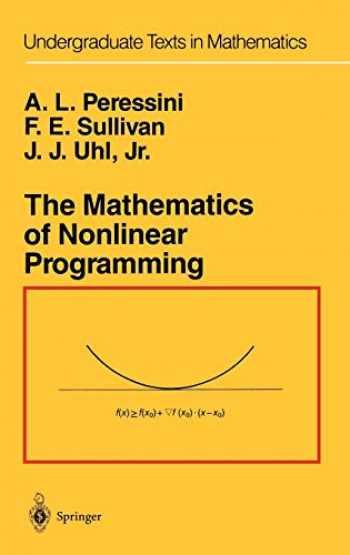 9780387966144-0387966145-The Mathematics of Nonlinear Programming (Undergraduate Texts in Mathematics)