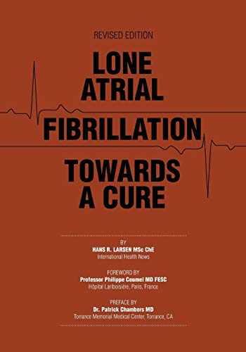 9781460280423-1460280423-Lone Atrial Fibrillation Towards a Cure