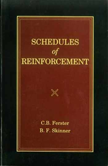 9780874118285-087411828X-Schedules of Reinforcement (Official B. F. Skinner Foundation Reprint Series / paperback edition)