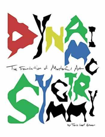 9781733761246-1733761241-Dynamic Symmetry: The Foundation of Masterful Art