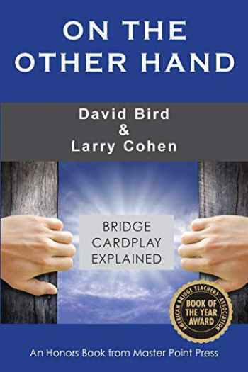 9781771401968-1771401966-On the Other Hand: Bridge cardplay explained