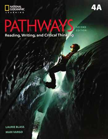9781337624947-1337624942-Pathways: Reading, Writing, and Critical Thinking 4: Student Book 4A/Online Workbook (National Geographic Learning)