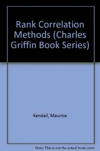 9780195208375-0195208374-Rank Correlation Methods (Charles Griffin Book Series)